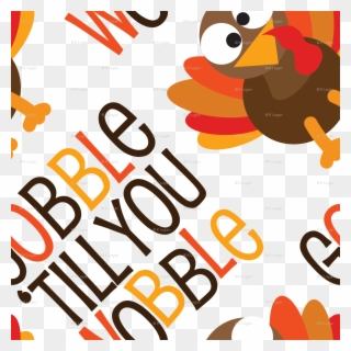 Gobble Until You Wobble Thanksgiving Svg Dxf Pdf Unicorn Ate My Homework Svg Clipart 582735 Pinclipart